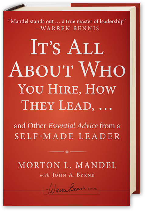 It's All About Who You Hire, How They Lead…